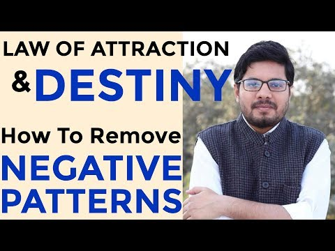 LAW OF ATTRACTION vs. DESTINY - Which One Wins? | How to Get Rid of Negative Patterns | The Secret