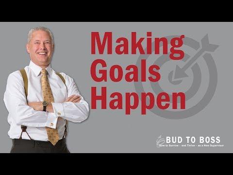 Making Goals Happen
