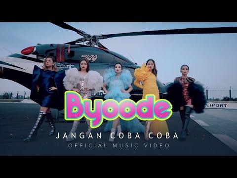 Download Lagu Byoode Jangan Coba Coba Mp3