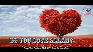 Prove That You Love Allah