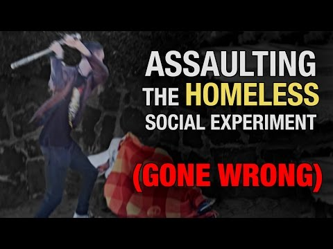 Assaulting The Homeless Social Experiment (GONE WRONG)