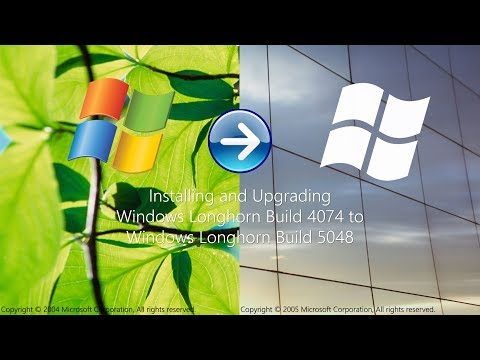 Installing and Upgrading Windows Longhorn Build 4074 to Windows Longhorn Build 5048