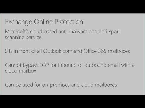 Implementing Exchange Online Protection for on-premises Exchange - BRK3262