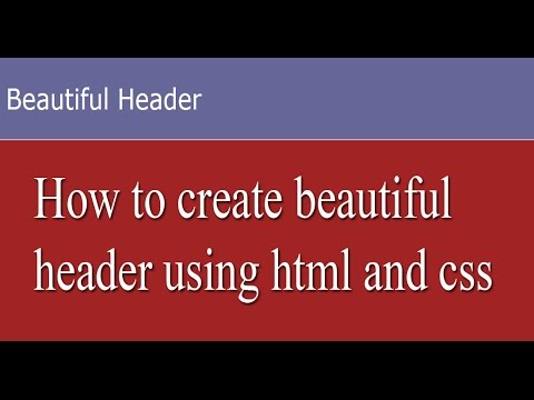 How to create beautiful header using html and css?