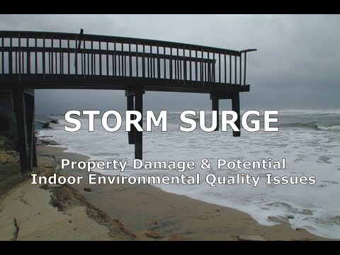 Storm Surge, Property Damage & Potential Indoor Environmental Quality Issues