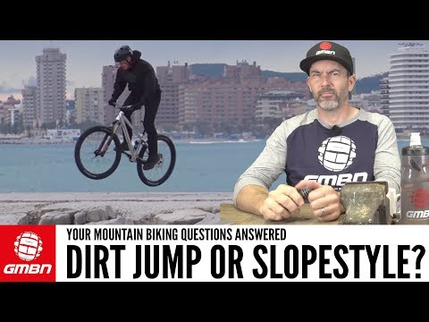 Dirt Jump or Slopestyle Bike? | Ask GMBN Anything About Mountain Biking