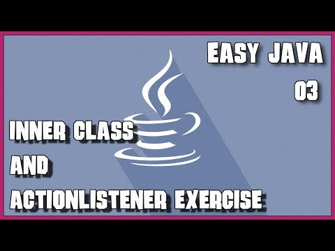 EASY JAVA 03 Inner Class and ActionListener exercise