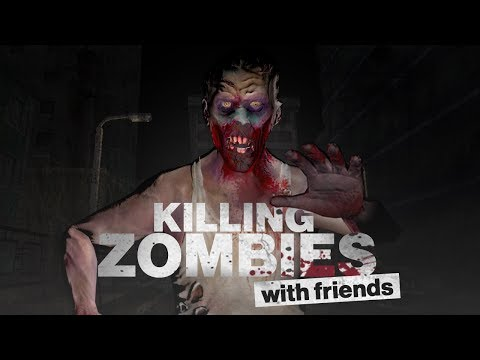 Let's Kill Zombies VR - Gameplay Version 1.0