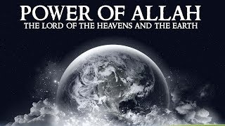 Unlimited Power Of GOD (ALLAH)    The ALMIGHTY