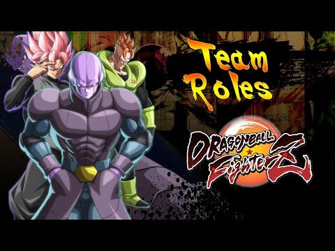 How to Build a Team Pt. 2 Team Roles | Dragon Ball Fighterz Breakdown