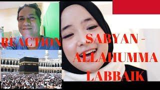 ALLAHUMMA LABBAIK - Sabyan Song-Video REACTION + REVIEW