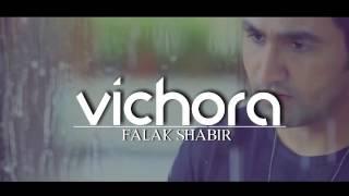 Vichora Unplugged| FALAK SHABIR | HD Official Video Song|720p