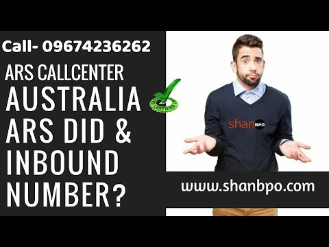 AUSTRALIA ARS DID INBOUND NUMBERS- CALL - 09674236262 - SHANBPO.COM