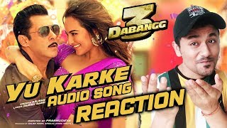 Dabangg 3: YU KARKE Song Reaction | Salman Khan, Sonakshi Sinha, Saiee Manjrekar