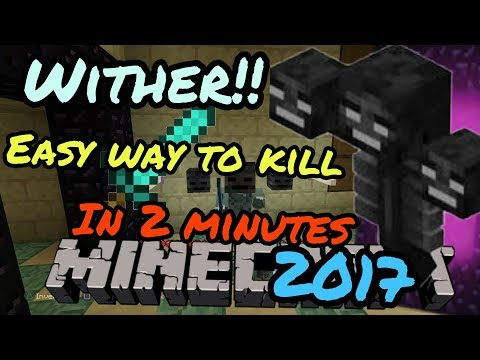 Minecraft how to kill wither easy way 2017
