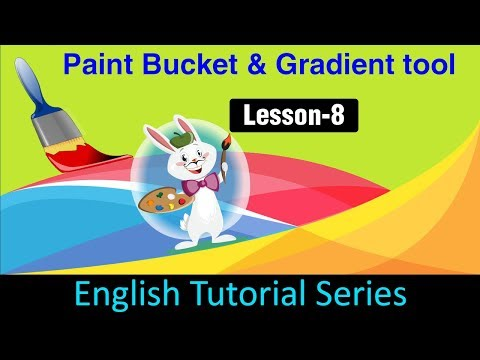 Color selection, Paint bucket and Gradient tool (Lesson 8)