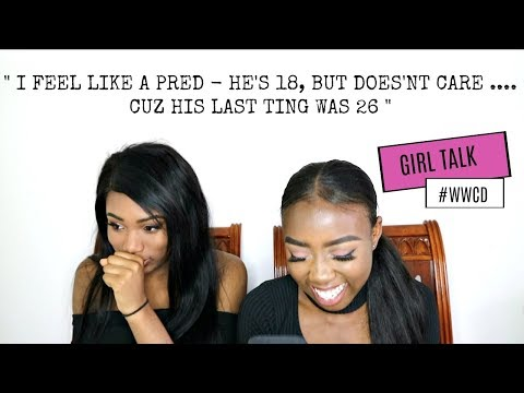 GIRL TALK #1 - Comeback ex's, Mean Black Girls, Predators, Running away + MORE
