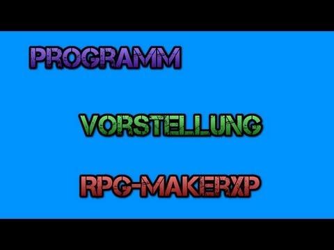 ◄◄◄[Vorstellung]►►► ➜ ◄RPG MakerXP►Mache dein eigenes RPG Spiel!