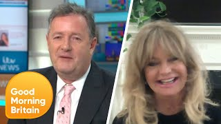 Goldie Hawn on the Greatest Night of Piers' Life & Keeping Mentally Healthy | Good Morning Britain