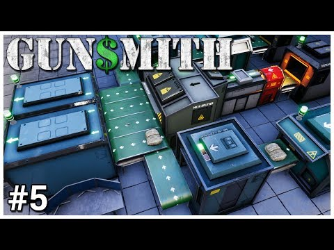 Gunsmith - #5 - Build ALL THE THINGS! - Let's Play / Gameplay / Construction