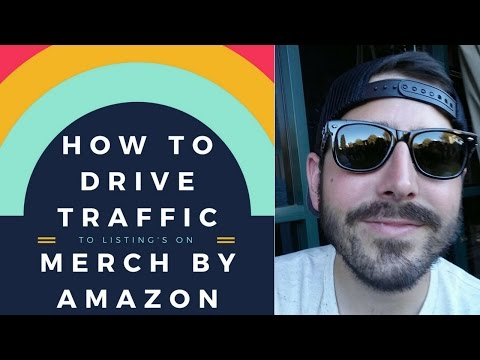 Merch by Amazon : How to Drive Traffic to Your T-Shirt Listings with Social Media
