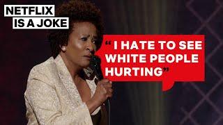 Wanda Sykes: White People Get Opioids | Netflix Is A Joke