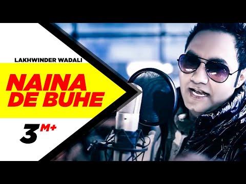 Xxx Mp4 Naina De Buhe Lakhwinder Wadali Full Song HD Brand New Punjabi Songs Punjabi Songs Speed Records 3gp Sex