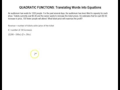 Quadratic Functions: Translating Words to Equations (Maximum and Minimum)