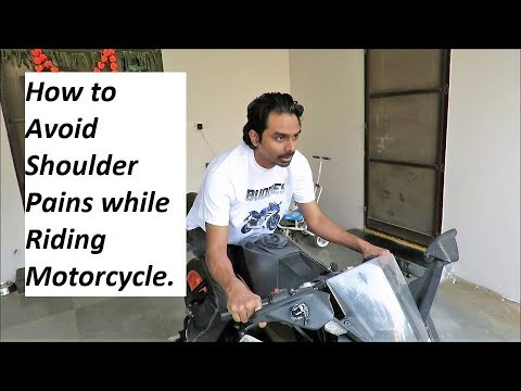 How to Avoid Shoulder Pains while Riding Motorcycle.