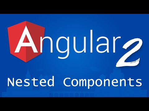 Angular 2 for Beginners - Tutorial 7 - Nested Components