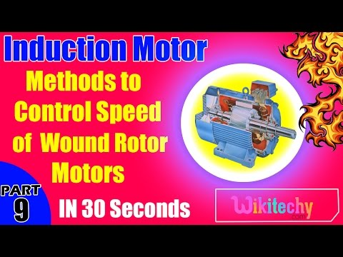 What are the Methods to Control Speed of Wound Rotor Motors | Induction Motor Interview Questions