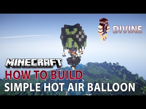 Minecraft :: How to build :: Simple Hot Air Balloon :: Steampunk Inspired