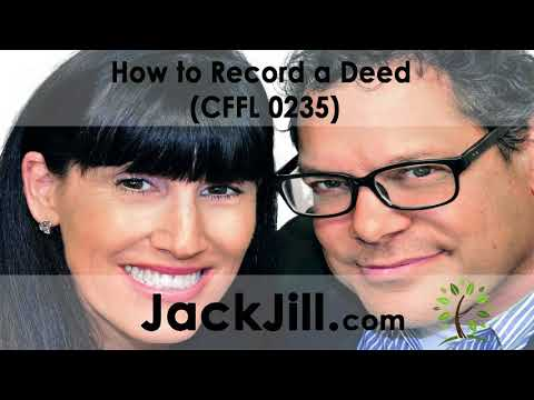 How to Record a Deed (CFFL 0235)