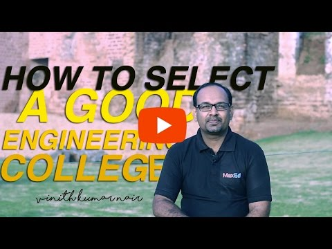 How to select a good engineering college