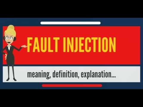 What is FAULT INJECTION? What does FAULT INJECTION mean? FAULT INJECTION meaning & definition