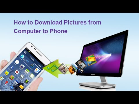 How to Download Pictures from Computer to Phone