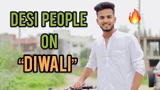 DESI PEOPLE ON DIWALI - | ELVISH YADAV |