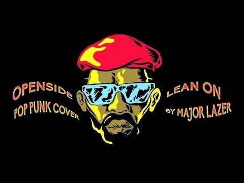 Major Lazer - Lean On (Punk Goes Pop Style)