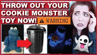 THROW OUT Your Cookie Monster Toy! The Scary Truth Behind The Monster