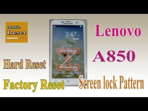 Hard reset Lenovo A850 bypass screen lock pattern ok.