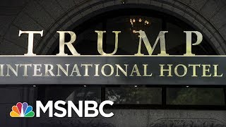 trumps businesses may lead to his undoing morning joe msnbc