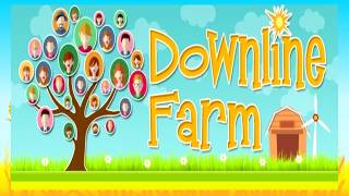 Downline Farm Home Based Business