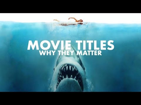 Movie Titles: Why They Matter   Video Essay