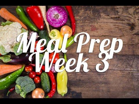 Healthy Meal Prep   Week 3