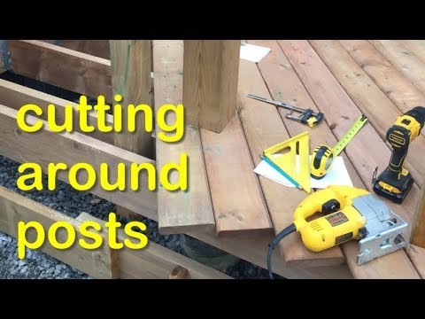 Cutting Deck Boards Around Posts and Awkward Corners