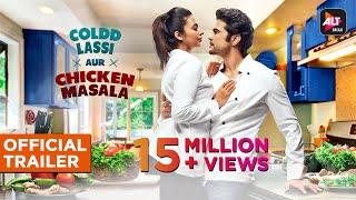 Coldd Lassi aur Chicken Masala | Official Trailer | Divyanka Tripathi Rajeev Khandewal | ALTBalaji