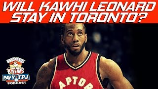 Do You Think Kawhi Re-Signs with Raptors ? | Hoops N Brews