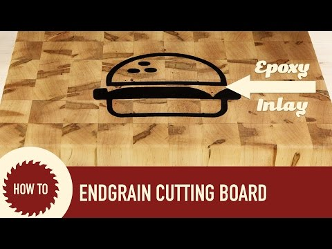 How to Make an End Grain Cutting Board with Epoxy Inlay