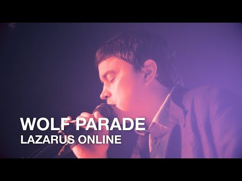 Wolf Parade   Lazarus Online   First Play Live
