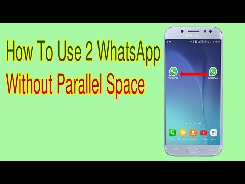 Dual WhatsApp How to Run Two WhatsApp Accounts on One Phone Without Parallel Space(Updated)